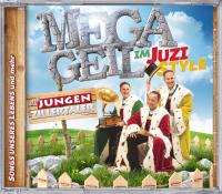 Die jungen Zillertaler Megageil im JUZI-Style das neue Album der erfolgreichen Tiroler Band